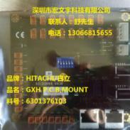 供应日立GXH的PCB-MOUNT,料号:6301376103,-U12卡,低价出售!